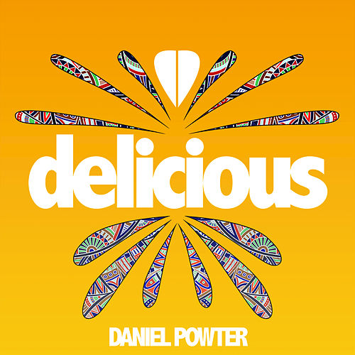 Delicious by Daniel Powter