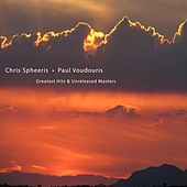 Greatest Hits & Unreleased Masters by Chris Spheeris