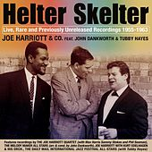 Helter Skelter: Joe Harriott Rarities 1955-1963 (Live) by Joe Harriott