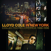 In New York (Collected Recordings 1988-1996) by Lloyd Cole