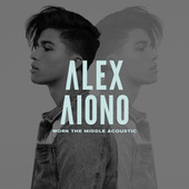 Work The Middle (Acoustic Version) by Alex Aiono