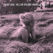 Million Reasons (Andrelli Remix) van Lady Gaga