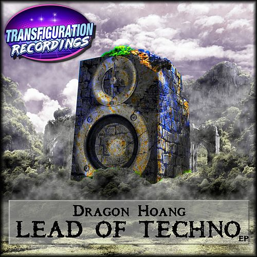 Lead Of Techno EP by Dragon Hoang