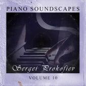 Piano SoundScapes,Vol.10 by Sergei Prokofiev