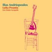 Laika Proastia: Live Under Acropolis by Ilias Andriopoulos (Ηλίας Ανδριόπουλος)