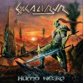 Humo Negro by Excalibur