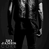 Coke by Ro James