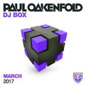 Paul Oakenfold - DJ Box March 2017 de Various Artists