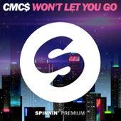 Won't Let You Go von Cmc$