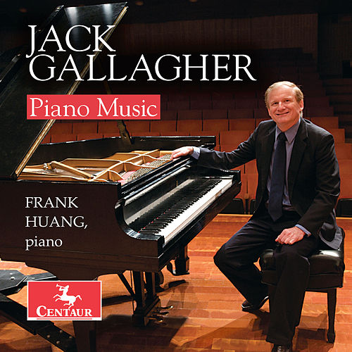 Jack Gallagher: Piano Music by Frank Huang