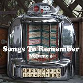 Songs to Remember Vol. 2 de Various Artists