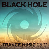 Black Hole Trance Music 03-17 von Various Artists