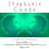 I Thank You (Remixes) by Stephanie Cooke
