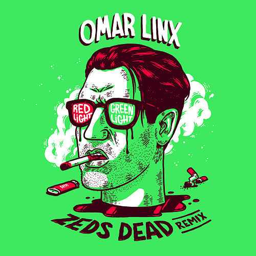 Red Light, Green Light (Zeds Dead Remix) by Omar LinX