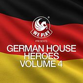 WePLAY Presents German House Heroes Volume 4 von Various Artists