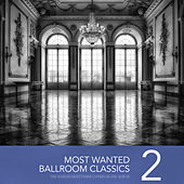Most Wanted Ballroom Classics, Vol. 2 von Various Artists