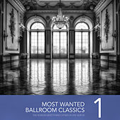 Most Wanted Ballroom Classics, Vol. 1 von Various Artists