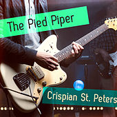 The Pied Piper by Crispian St. Peters
