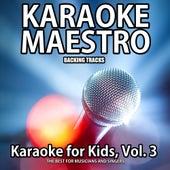 Karaoke for Kids, Vol. 3 by Tommy Melody