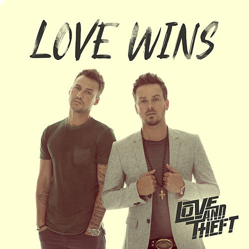Love Wins by Love and Theft