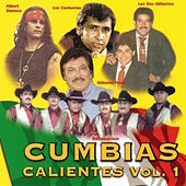 Cumbias Calientes Vol. 1 by Various Artists