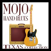 Mojo Hand Blues: Texas Collection de Various Artists