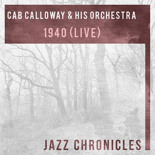 1940 (Live) by Cab Calloway