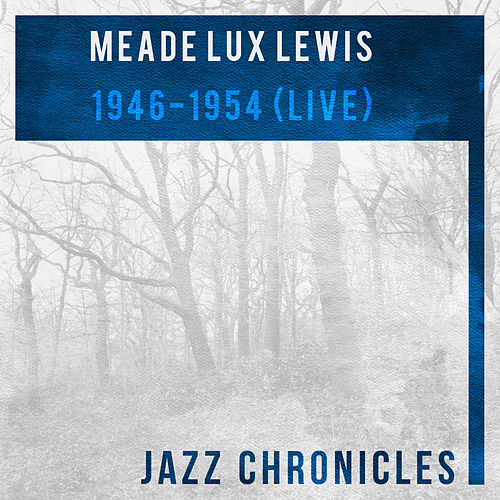 1946-1954 (Live) by Meade