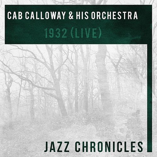 1932 (Live) by Cab Calloway