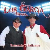 Tomando Y Bailando by Los Garcia Bros.