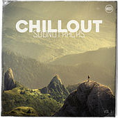 Chillout Soundtracks, Vol. 1 de Various Artists