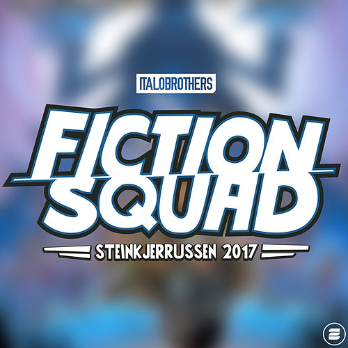 Fiction Squad by ItaloBrothers