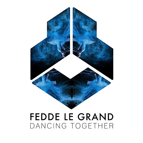 Dancing Together by Fedde Le Grand