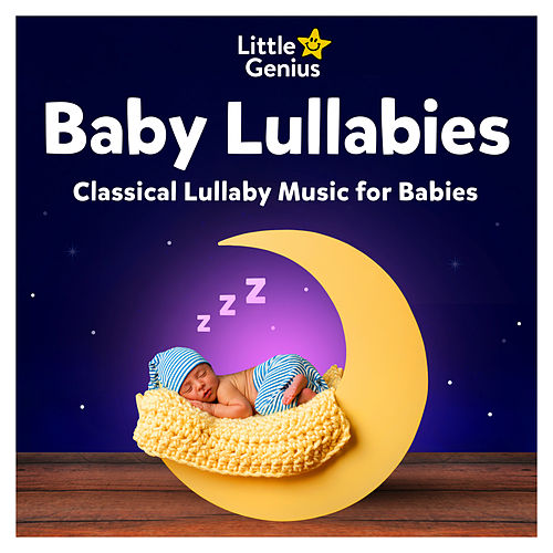 Baby Sleep - Relaxing Classical Music for Babies (Einstein Edition) de Classical Lullaby Orchestra