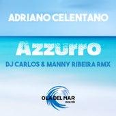 Azzurro (DJ carlos & manny ribeira Remix) by Adriano Celentano