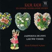 Kalm, Kalm En Andere Nederlandse Liedjes by Various Artists