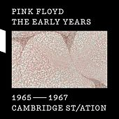 The Early Years 1965-1967 CAMBRIDGE ST/ATION de Pink Floyd