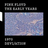 The Early Years 1970 DEVI/ATION de Pink Floyd