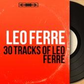 30 Tracks of Léo Ferré de Leo Ferre
