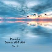 Doresc să-I cânt, Vol. 1 de Paradis