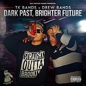 Dark Past Brighter Future by Various Artists
