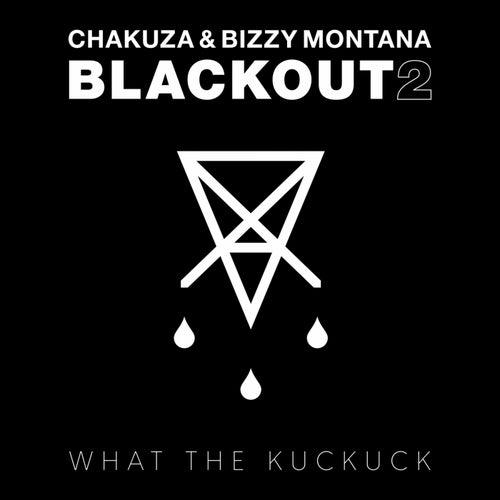 Blackout 2 von Chakuza & Bizzy Montana