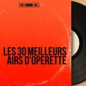 Les 30 meilleurs airs d'opérette von Various Artists