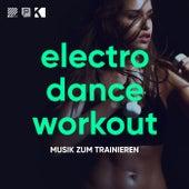 Electro Dance Workout (Musik zum Trainieren) von Various Artists