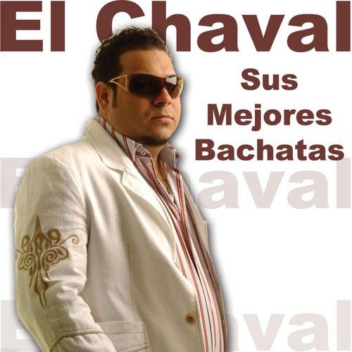 Sus Mejores Bachatas by El Chaval