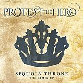 Sequoia Throne (Remix EP) von Protest The Hero