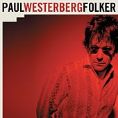 Be Bad for Me by Paul Westerberg