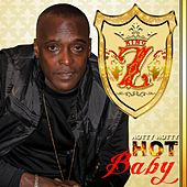 Hot Baby by The Kingz