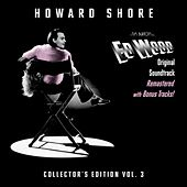Ed Wood (Original Soundtrack) [Collector's Edition Vol. 3] by Howard Shore