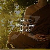 Indian Meditation Music by Various Artists